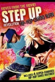 Step Up Revolution: Hip Hop Cardio Burn