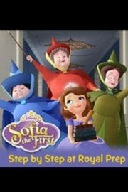 Sofia the First, Step By Step At Royal Prep