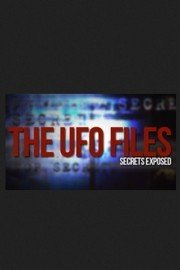 The UFO Files: Secrets Exposed