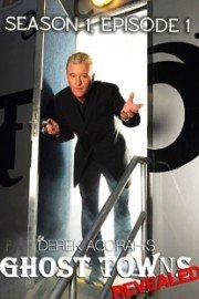 Derek Acorah's Ghost Towns Revealed - The Series