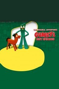 Gumby's Best Episodes: The Original Adventures