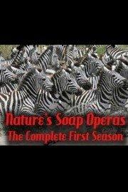 Nature's Soap Operas