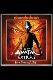 Avatar: The Last Airbender, Extras - Book 3: Fire