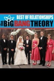 The Big Bang Theory, Best of Relationships