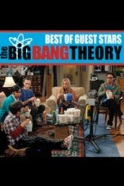 The Big Bang Theory, Best of Guest Stars