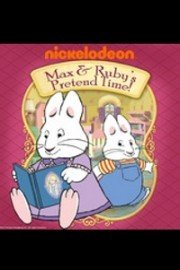 Max & Ruby's Pretend Time!