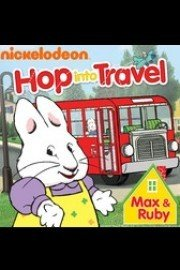 Max & Ruby: Hop Into Travel!