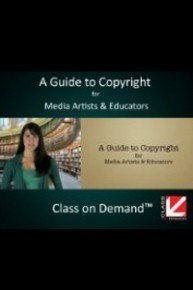 A Guide to Copyright for Media Artists and Educators