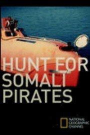 Hunt for the Somali Pirates