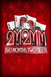 2 Months, $2 Million