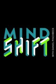 Gaiam TV Mind Shift with Daniel Pinchbeck