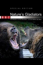 Nature's Gladiators