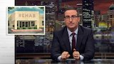 Watch Last Week Tonight with John Oliver - Rehab: Last Week Tonight with John Oliver (HBO) Online