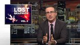 Watch Last Week Tonight with John Oliver - Lost Graphics Vol. 3 (Web Exclusive): Last Week Tonight with John Oliver (HBO) Online