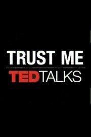 TEDTalks: Trust Me