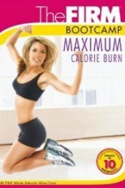 The Firm: Bootcamp Maximum Calorie Burn