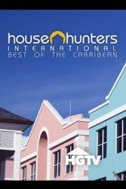 House Hunters International: Best of the Caribbean