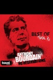Anthony Bourdain - No Reservations, Best of Bourdain