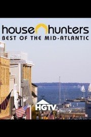 House Hunters:  Best of the Mid-Atlantic