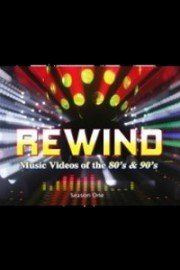 Rewind: Music Videos Of The 80's and 90's