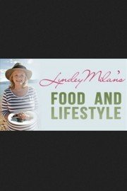 Lyndey Milan's Food & Lifestyle