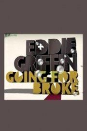 Eddie Griffin: Going For Broke