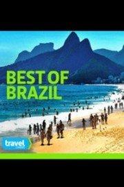 Travel Channel's Best of Brazil