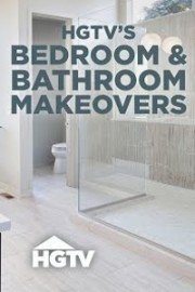 HGTV's Bedroom & Bathroom Makeovers