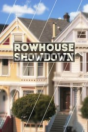 Rowhouse Showdown