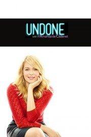 Undone with @AmandadeCadenet