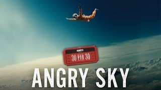 Watch 30 For 30 Season 2 Episode 32 - Angry Sky (Jeff Trem... Online