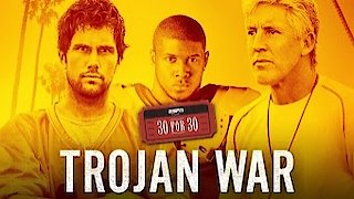 Watch 30 For 30 Season 3 Episode 1 - Trojan War Online