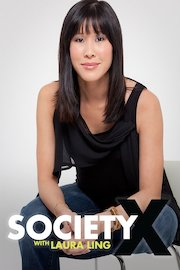 Society X With Laura Ling