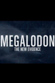 Megalodon: The New Evidence