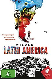 Wildest Latin America