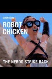 Robot Chicken: The Nerds Strike Back