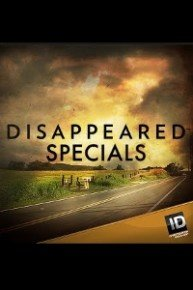 Disappeared, Specials
