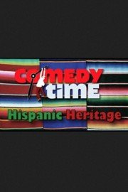 Comedy Time Hispanic Heritage