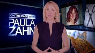 Watch On The Case With Paula Zahn Season 13 Episode 8 - Deadly Offer Online