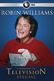 Pioneers of Television, Robin Williams Remembered