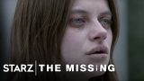 Watch The Missing - The Missing | Season 2, Episode 2 Preview | STARZ Online