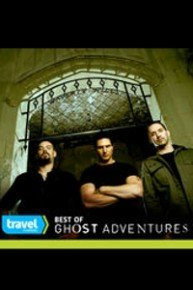 Best of Ghost Adventures - Fan Favorites