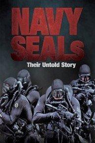 Navy Seals: Their Untold Stories