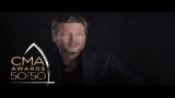 Watch Country Music Awards Season  - CMA Awards 50/50: Entertain 'Em Blake   CMA Online
