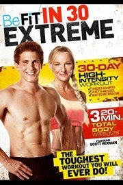 BeFit in 30: Extreme