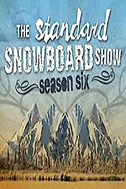 The Standard Snowboard Show