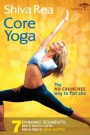 Shiva Rea: Core Yoga