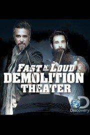 Fast N' Loud Demolition Theater