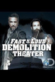 Fast N' Loud Demolition Theater