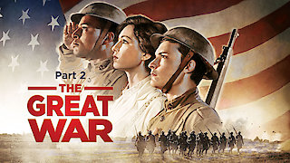 Watch American Experience Season 29 Episode 9 - The Great War Part ....Online